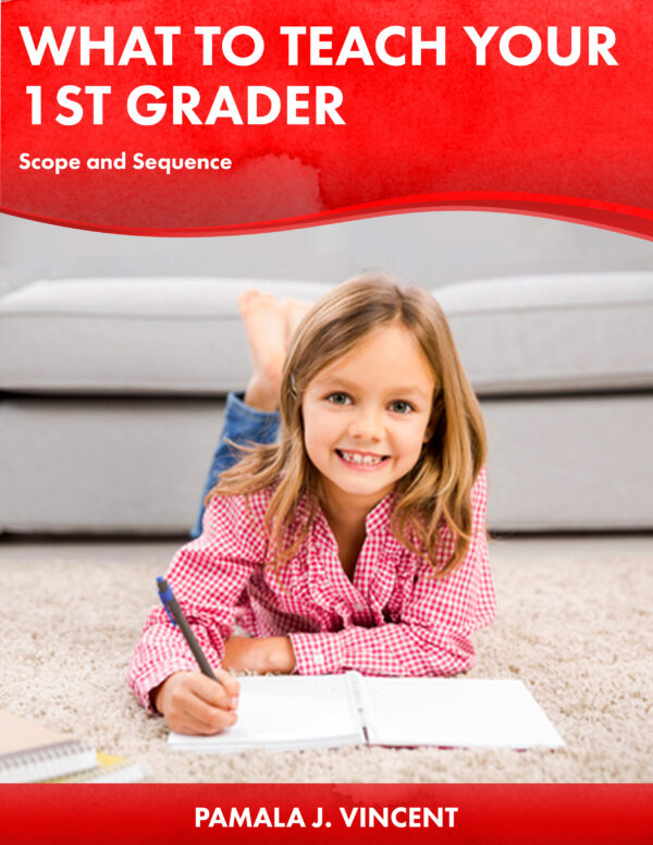 What to Teach Your 1st Grader